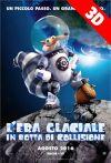 L'ERA GLACIALE: IN ROTTA DI COLLISIONE 3D